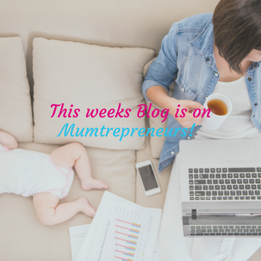 Are you a Mumtrepreneur in the making
